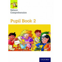 Nelson Comprehension: Year 2/Primary 3: Pupil Book 2 by Sarah Lindsay, 9780198368151