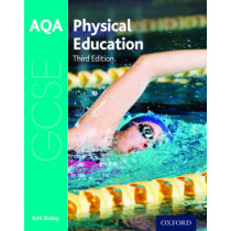 AQA GCSE Physical Education: Student Book by Kirk Bizley, 9780198370253