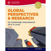 Global Perspectives and Research for Cambridge International AS & A Level Print & Online Book by Jo Lally, 9780198376743