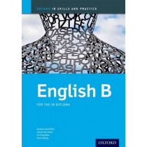 Oxford IB Skills and Practice: English B for the IB Diploma by Kawther Saa'D Aldin, 9780198392842