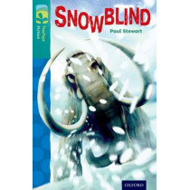 Oxford Reading Tree TreeTops Fiction: Level 16 More Pack A: Snowblind by Paul Stewart, 9780198448563