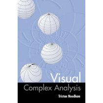 Visual Complex Analysis by Tristan Needham, 9780198534464
