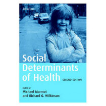 Social Determinants of Health by Michael Marmot, 9780198565895