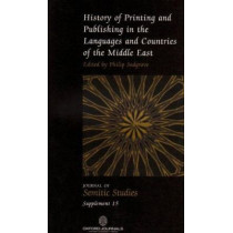 History of Printing and Publishing in the Languages and Countries of the Middle East by Philip Sadgrove, 9780198568759