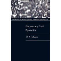 Elementary Fluid Dynamics by D.J. Acheson, 9780198596790