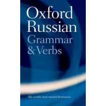 The Oxford Russian Grammar and Verbs by Terence Wade, 9780198603801