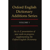 Oxford English Dictionary Additions Series: Volume 1 by John Simpson, 9780198612926