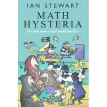 Math Hysteria: Fun and games with mathematics by Ian Stewart, 9780198613367