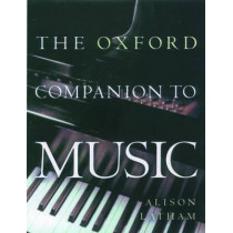The Oxford Companion to Music by Alison Latham, 9780198662129