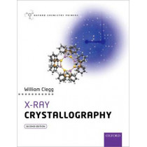 X-Ray Crystallography by William Clegg, 9780198700975
