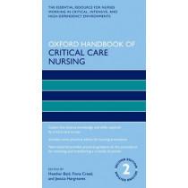 Oxford Handbook of Critical Care Nursing by Heather Baid, 9780198701071