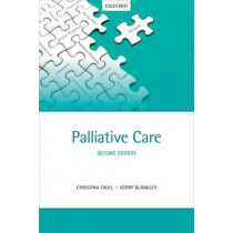 Palliative Care by Christina Faull, 9780198702412