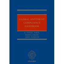 Global Antitrust Compliance Handbook by D. Daniel Sokol, 9780198703846