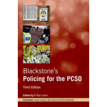 Blackstone's Policing for the PCSO by Bryn Caless, 9780198704546