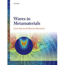 Waves in Metamaterials by Laszlo Solymar, 9780198705017