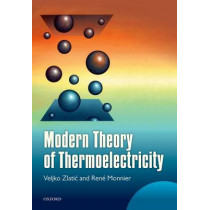 Modern Theory of Thermoelectricity by Veljko Zlatic, 9780198705413