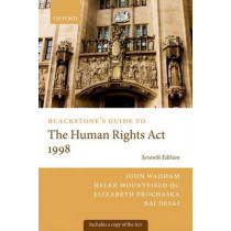 Blackstone's Guide to the Human Rights Act 1998 by John Wadham, 9780198705758