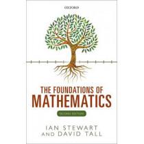 The Foundations of Mathematics by Ian Stewart, 9780198706434