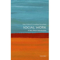 Social Work: A Very Short Introduction by Sally Holland, 9780198708452
