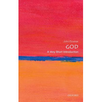 God: A Very Short Introduction by John Bowker, 9780198708957