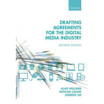 Drafting Agreements for the Digital Media Industry by Alan Williams, 9780198712770