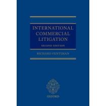 International Commercial Litigation by Richard Fentiman, 9780198712916