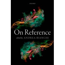 On Reference by Andrea Bianchi, 9780198714088