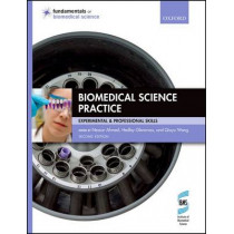 Biomedical Science Practice by Nessar Ahmed, 9780198717317