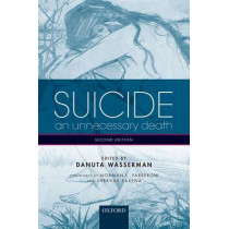 Suicide: An unnecessary death by Danuta Wasserman, 9780198717393