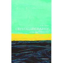 Crystallography: A Very Short Introduction by A. M. Glazer, 9780198717591