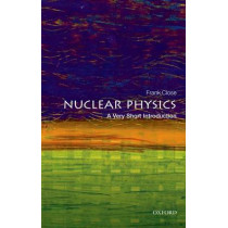 Nuclear Physics: A Very Short Introduction by Frank Close, 9780198718635