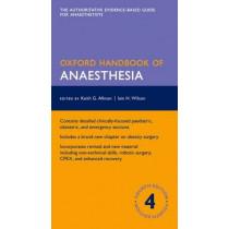 Oxford Handbook of Anaesthesia by Keith G. Allman, 9780198719410