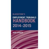 Blackstone's Employment Tribunals Handbook 2014-15 by John Sprack, 9780198719427