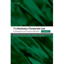 The Anatomy of Corporate Law: A Comparative and Functional Approach by Reinier Kraakman, 9780198724315
