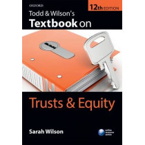 Todd & Wilson's Textbook on Trusts & Equity by Sarah Wilson, 9780198726258