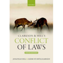 Clarkson & Hill's Conflict of Laws by Jonathan Hill, 9780198732297