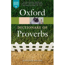 Oxford Dictionary of Proverbs by Jennifer Speake, 9780198734901