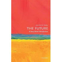 The Future: A Very Short Introduction by Jennifer M. Gidley, 9780198735281