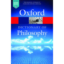 The Oxford Dictionary of Philosophy by Simon Blackburn, 9780198735304
