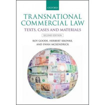 Transnational Commercial Law: Texts, Cases and Materials by Professor Sir Roy Goode, 9780198735441