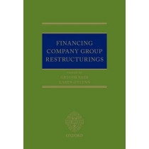 Financing Company Group Restructurings by Gregor Baer, 9780198738466