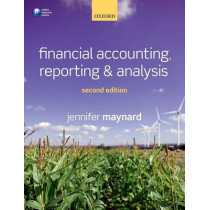 Financial Accounting, Reporting, and Analysis by Jennifer Maynard, 9780198745310