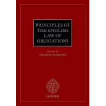 Principles of the English Law of Obligations by Andrew Burrows, 9780198746232