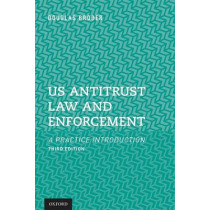US Antitrust Law and Enforcement: A Practice Introduction by Douglas F. Broder, 9780198747352