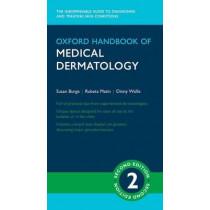 Oxford Handbook of Medical Dermatology by Susan Burge, 9780198747925