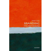 Branding: A Very Short Introduction by Robert Jones, 9780198749912