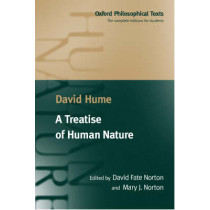 A Treatise of Human Nature: Being an Attempt to Introduce the Experimental Method of Reasoning into Moral Subjects by David Hume, 9780198751724