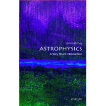 Astrophysics: A Very Short Introduction by James Binney, 9780198752851