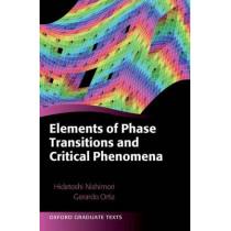Elements of Phase Transitions and Critical Phenomena by Hidetoshi Nishimori, 9780198754084