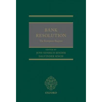Bank Resolution: The European Regime by Jens-Hinrich Binder, 9780198754411